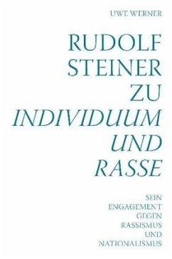 Rudolf Steiner zu Individuum und Rasse