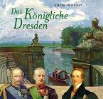 Das Königliche Dresden