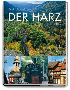 Der Harz - Johaentges, Karl