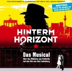Hinterm Horizont - Das Musical über das Mädchen aus Ostberlin - Diverse