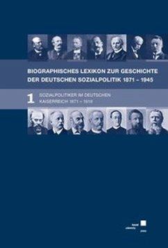 Biographisches Lexikon zur Geschichte der deutschen Sozialpolitik 1871 bis 1945 - Hansen, Eckhard; Tennstedt, Florian