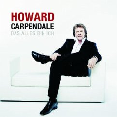 Das Alles Bin Ich - Howard Carpendale