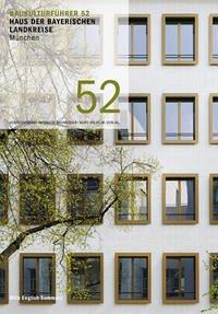 Baukulturführer 52 Haus der Bayerischen Landkreise, München - Kaltenbach, Frank