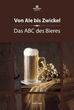 Von Ale bis Zwickel - Eichhorn, Peter