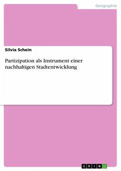 Partizipation als Instrument einer nachhaltigen Stadtentwicklung