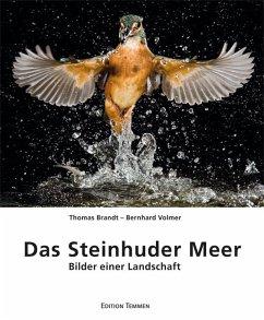 Das Steinhuder Meer - Brandt, Thomas; Volmer, Bernhard