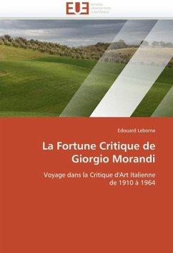 La Fortune Critique de Giorgio Morandi