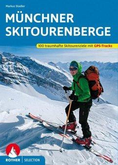 Münchner Skitourenberge - Stadler, Markus