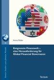 Entgrenzte Finanzwelt - eine Herausforderung für Global Financial Governance
