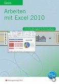 Arbeiten mit Excel 2010