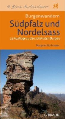 Burgenwandern Südpfalz und Nordelsaß - Ruthmann, Margareth