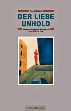 Der liebe Unhold - Halkett, René