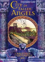 City of Fallen Angels / Chroniken der Unterwelt Bd.4 - Clare, Cassandra