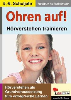 Ohren auf! - Hörverstehen trainieren 5./6. Schu...