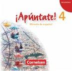 Audio-CDs / ¡Apúntate! - Spanisch für Gymnasien (Ausgabe 2008) Bd.4