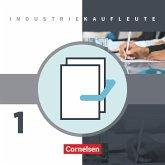 Industriekaufleute 1. Ausbildungsjahr: Lernfelder 1-5. Fachkunde und Arbeitsbuch mit Lernsituationen