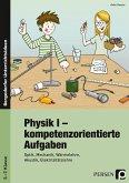 Physik I - kompetenzorientierte Aufgaben