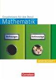 Mathematik. Grundwissen für den Beruf: Wirtschaft. Arbeitsbuch