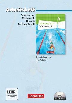 Schlüssel zur Mathematik 6. Schuljahr. Arbeitsheft. Sekundarschule Sachsen-Anhalt