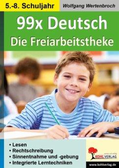99x Deutsch - Die Freiarbeitstheke - Wertenbroch, Wolfgang