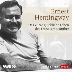 Das kurze und glückliche Leben des Francis Macomber, 1 Audio-CD - Hemingway, Ernest