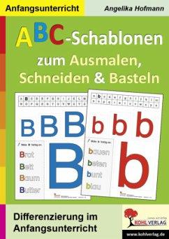 ABC-Schablonen zum Ausmalen, Schneiden und Basteln