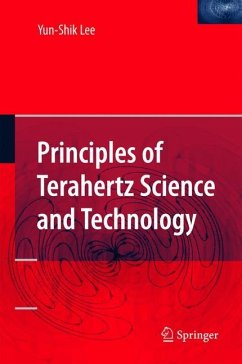 Principles of Terahertz Science and Technology - Lee, Yun-Shik