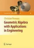Geometric Algebra with Applications in Engineering