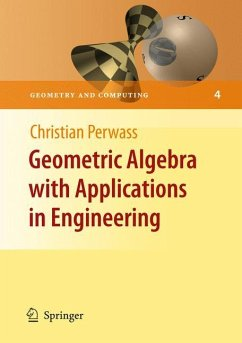 Geometric Algebra with Applications in Engineering - Perwass, Christian