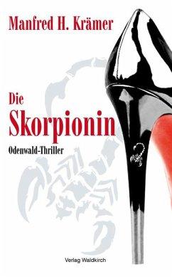 Die Skorpionin - Krämer, Manfred H.
