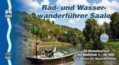Saale Rad- und Wasserwanderführer