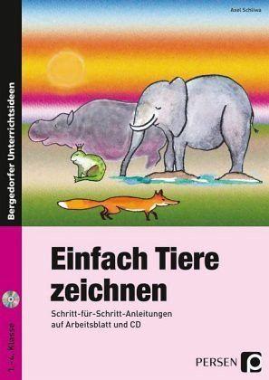 Einfach Tiere zeichnen von Axel Schliwa - Schulbücher portofrei bei ...