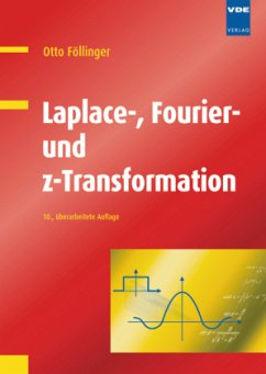 Laplace-, Fourier- und z-Transformation - Föllinger, Otto