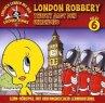 Tweety jagt den Uhrendieb / London Robbery, 1 Audio-CD - Universal Music