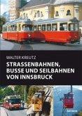 Straßenbahnen, Busse und Seilbahnen von Innsbruck