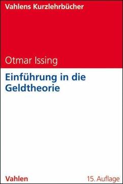 Einführung in die Geldtheorie - Issing, Otmar