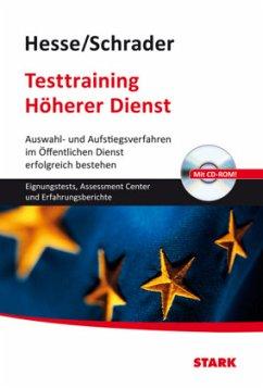 Testtraining Beruf & Karriere / Testtraining Höherer Dienst - Hesse, Jürgen; Schrader, Hans-Christian