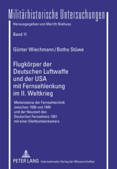 Flugkörper der Deutschen Luftwaffe und der USA ...