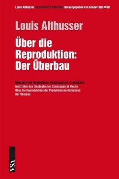 Über die Reproduktion - Althusser, Louis
