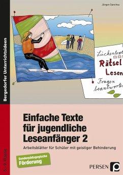 Einfache Texte für jugendliche Leseanfänger 2 - Sanchez, Jürgen