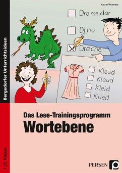 Das Lese-Trainingsprogramm: Wortebene - Wemmer, Katrin