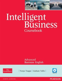 Intelligent Business Advanced Course Book (with Class Audio CD) - Trappe, Tonya; Tullis, Graham