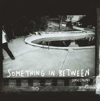 Sergej Vutuc: Something In-Betweeen