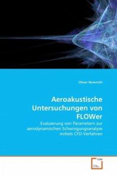 Aeroakustische Untersuchungen von FLOWer