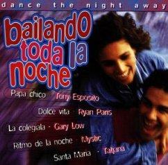 Bailando Toda La Noche