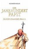 Der Jahrhundert Papst