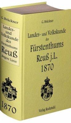 Landes- und Volkskunde des Fürstentums Reuß jüngere Linie 1870 - Brückner, Johann Georg Martin