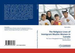 The Religious Lives of Immigrant Muslim Women in Canada - Akter, Nasrin