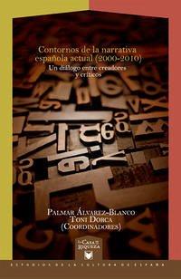 Contornos de la narrativa española actual (2000-2010)