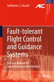 Fault-tolerant Flight Control and Guidance Systems